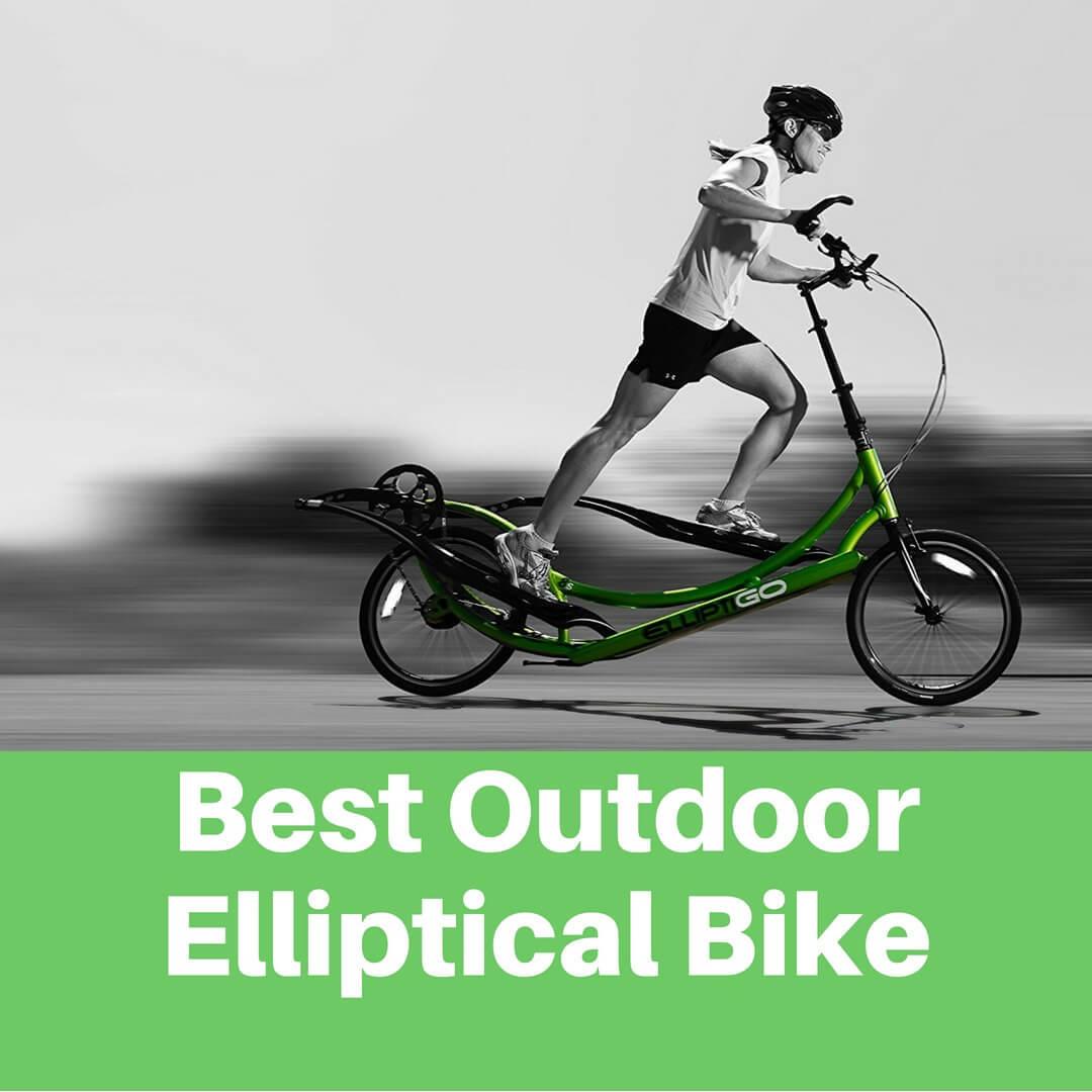 Elliptical Bike For Outside: Best Outdoor Elliptical Bike - Top 5