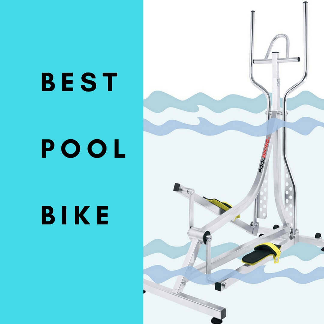 Best pool aqua bike