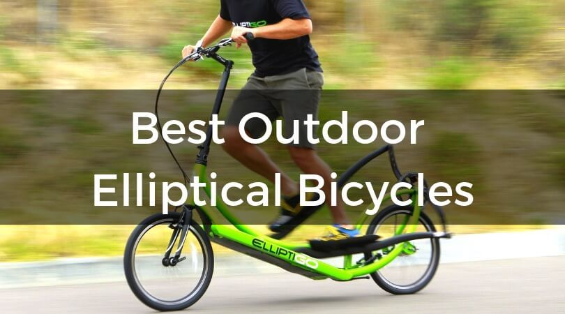 Best Outdoor Elliptical Bicycles - buying guide