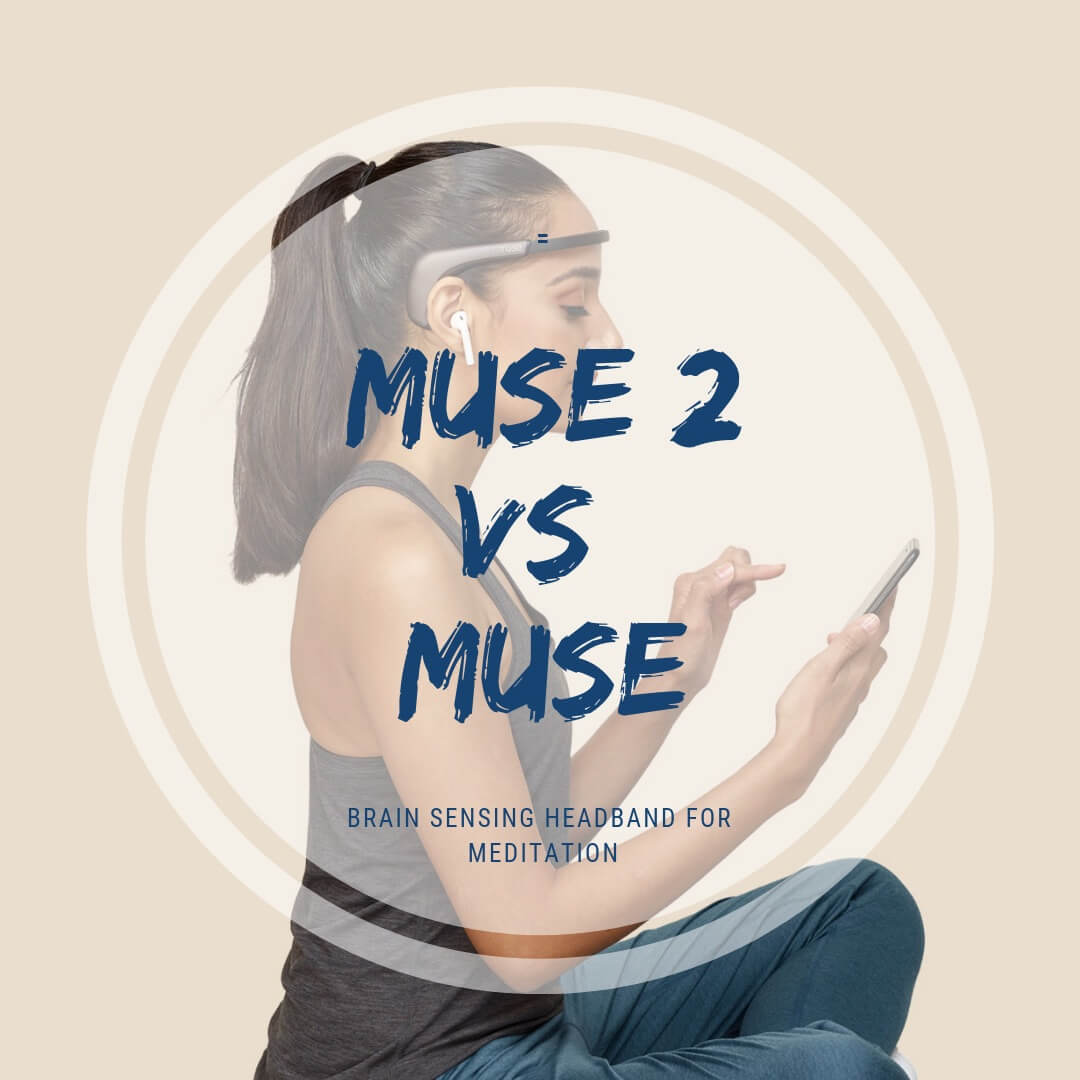 Muse 2 Vs Muse Brain Sensing Headband For Meditation