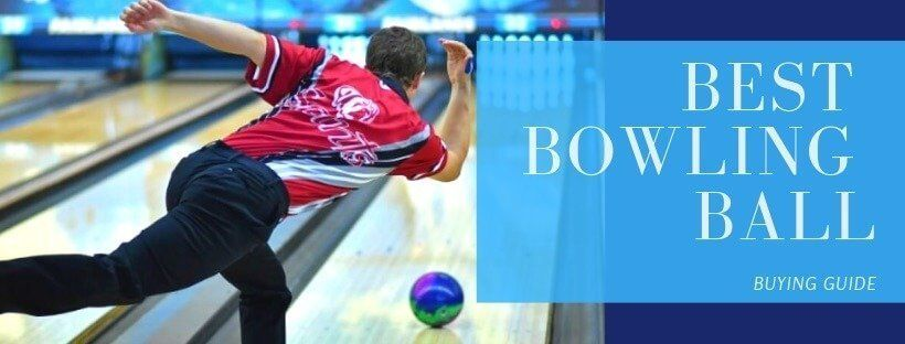 best bowling ball - buying guide