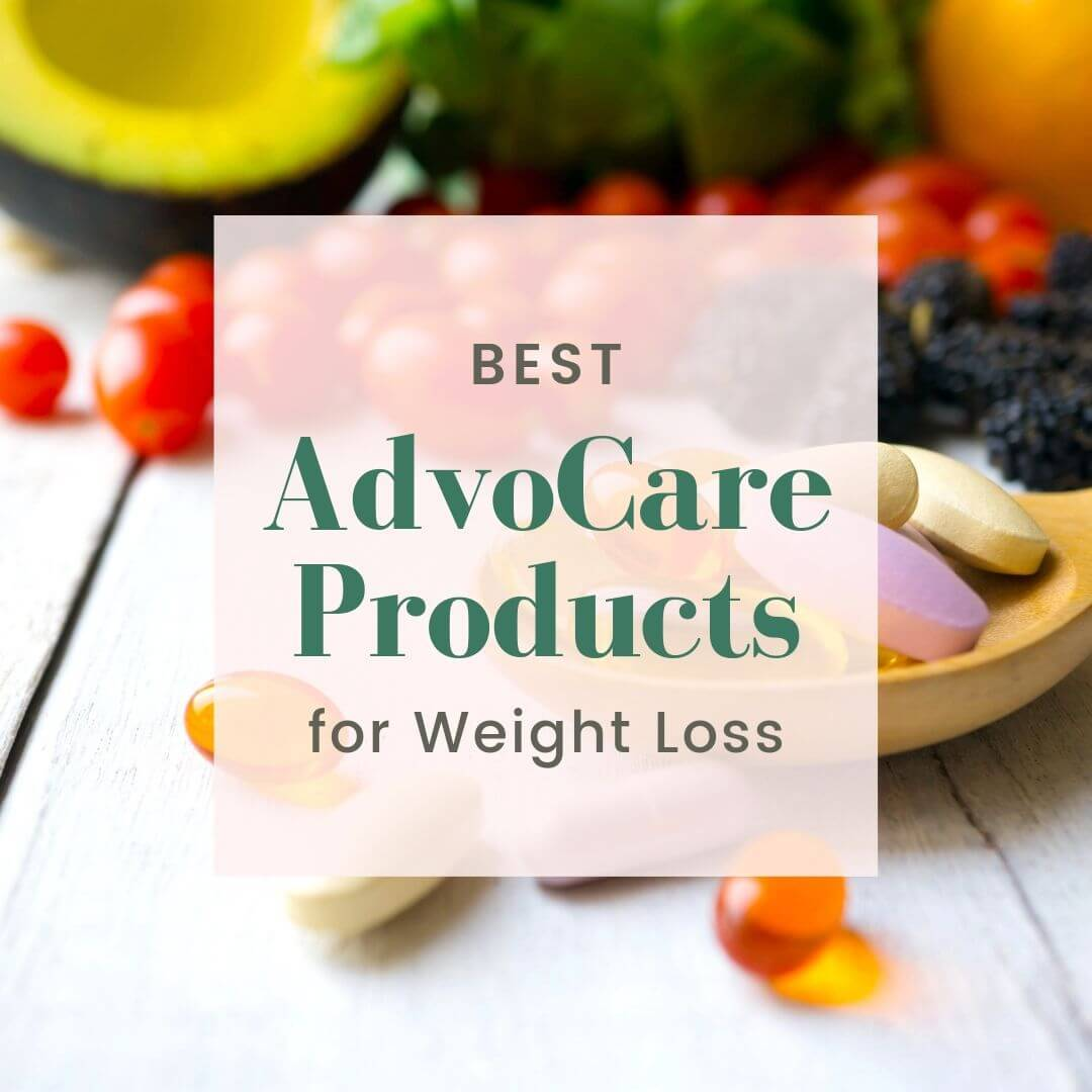 Best AdvoCare Products for Weight Loss