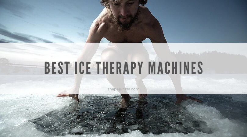 Best Ice Therapy Machines