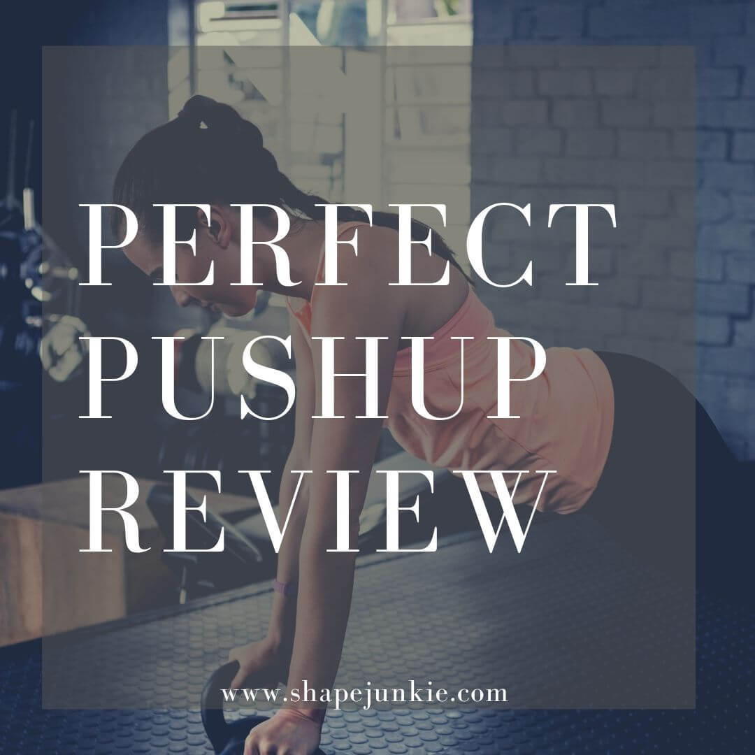 Perfect Pushup Review
