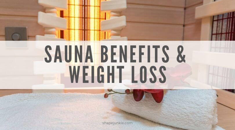 sauna benefits and weight loss
