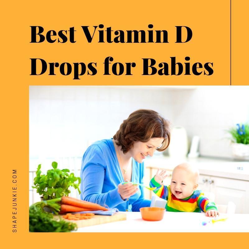 Best Vitamin D Drops for Babies