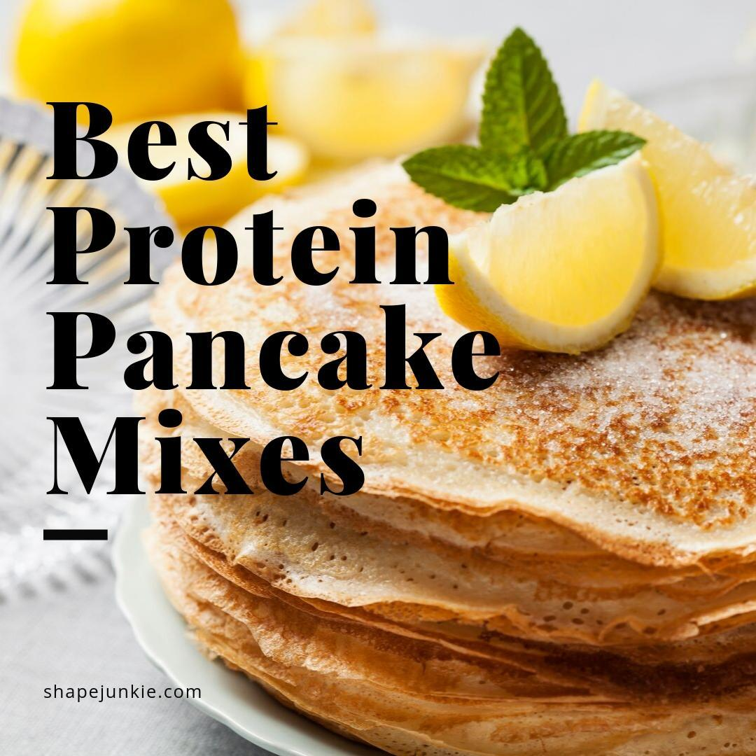 Best Protein Pancake Mixes