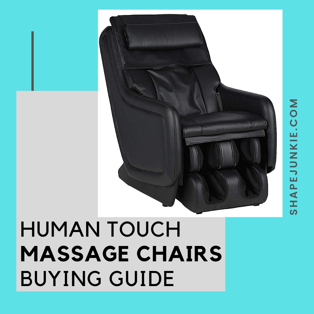 Human Touch Massage Chair Buying Guide