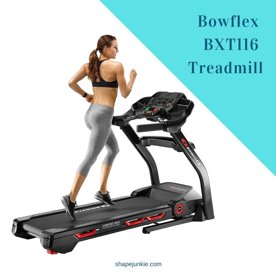 Bowflex BXT116 Treadmill Review