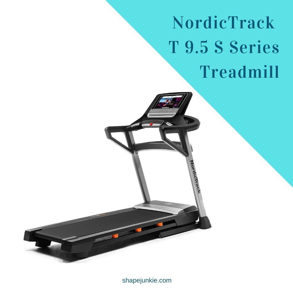NordicTrack T 9.5 S Series Treadmill