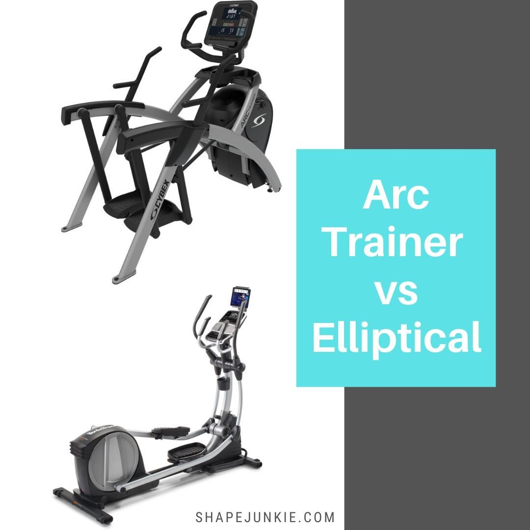 Arc Trainer vs Elliptical Trainer