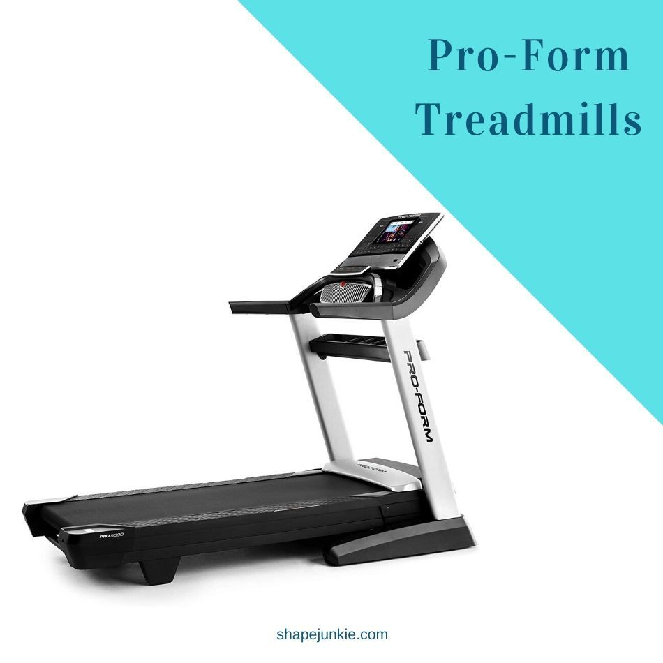 Best Pro-Form Treadmills