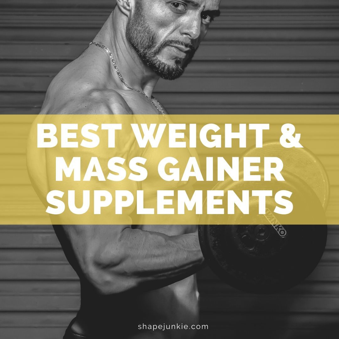 Best Weight and Mass Gainer Supplements
