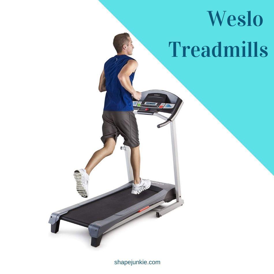 Weslo Treadmills