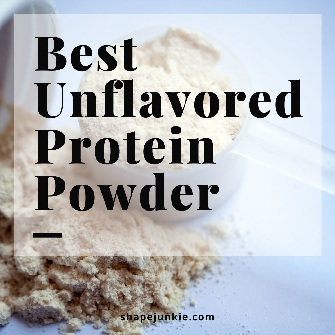 Best Unflavored Protein Powder