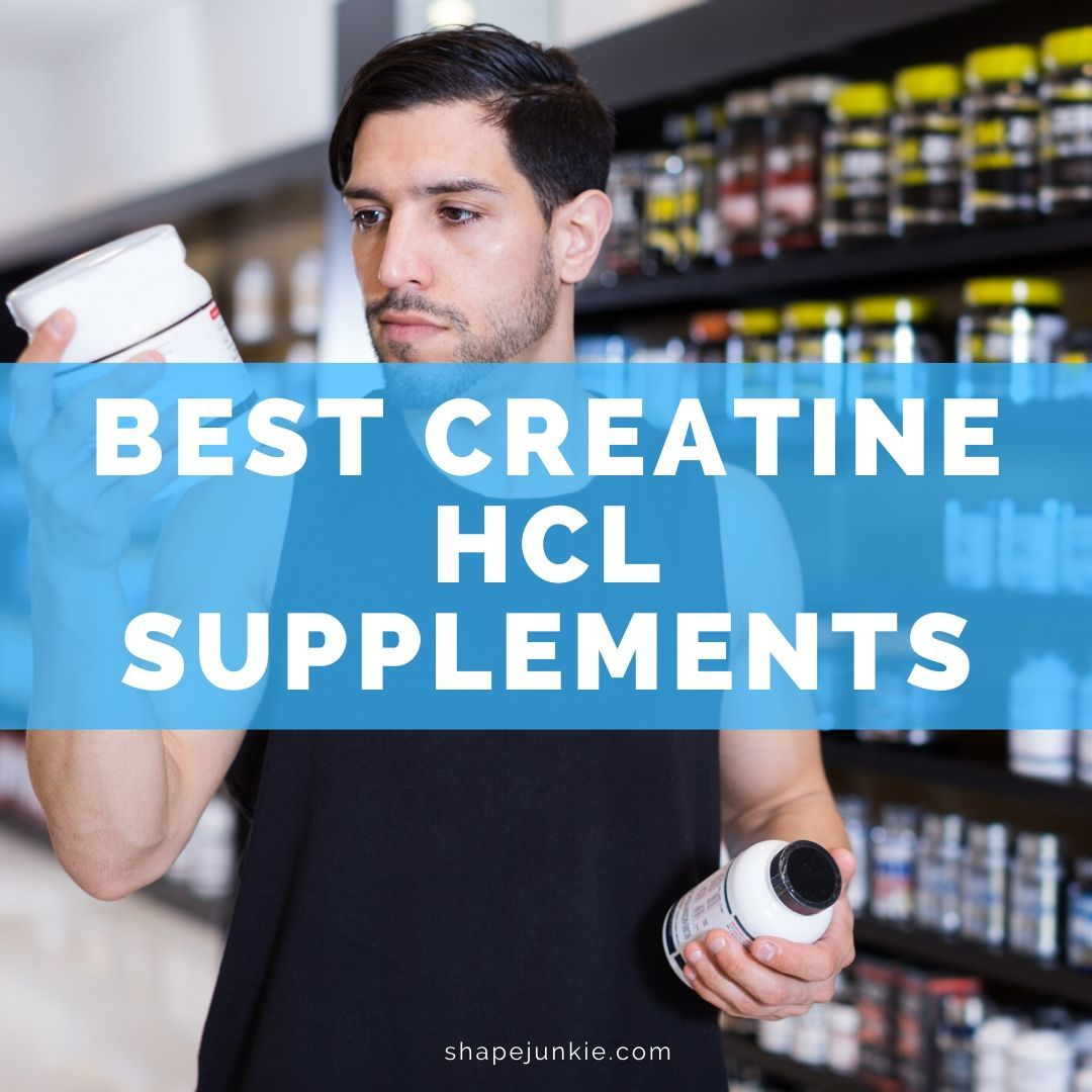 Best Creatine HCL Supplements