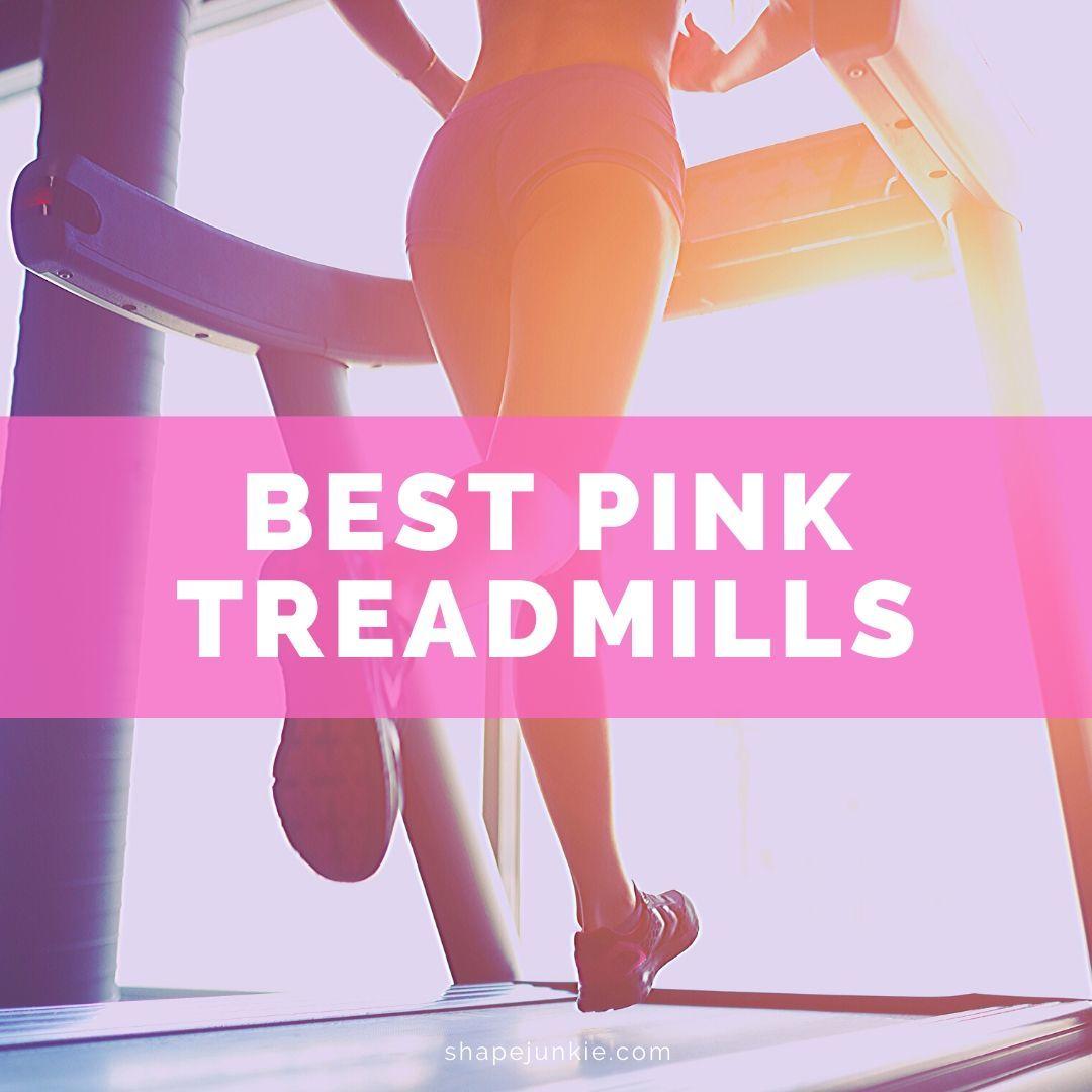 Best Pink Treadmills