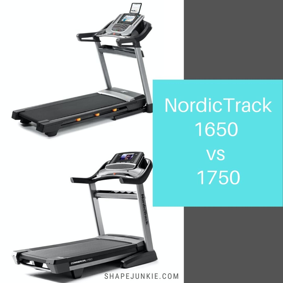 NordicTrack 1650 vs 1750 treadmills