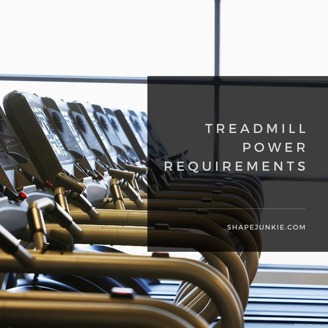 Treadmill Power Requirements