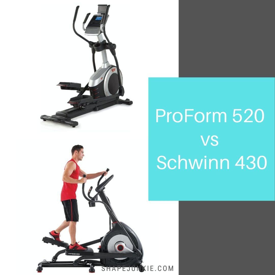 ProForm 520 vs Schwinn 430 Elliptical comparison