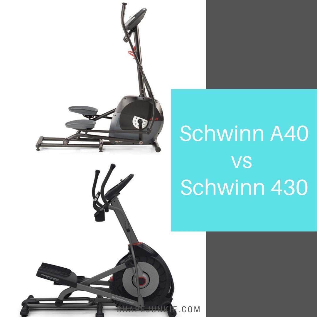 Schwinn A40 vs Schwinn 430 Ellipticals