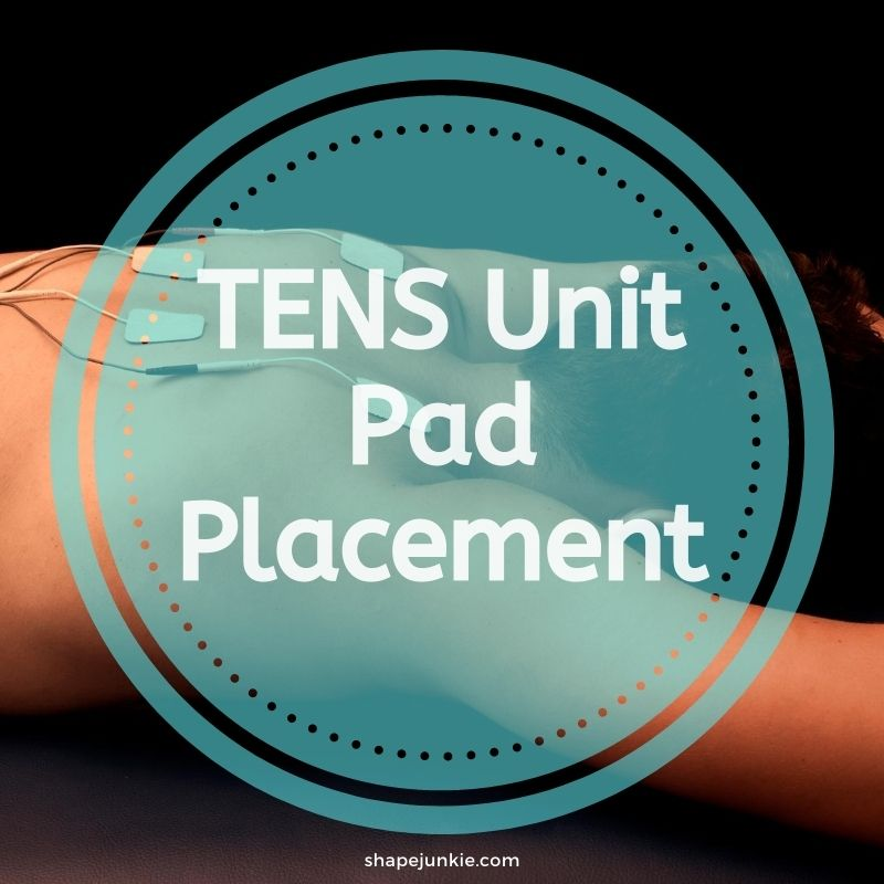 TENS Unit Pad Placement