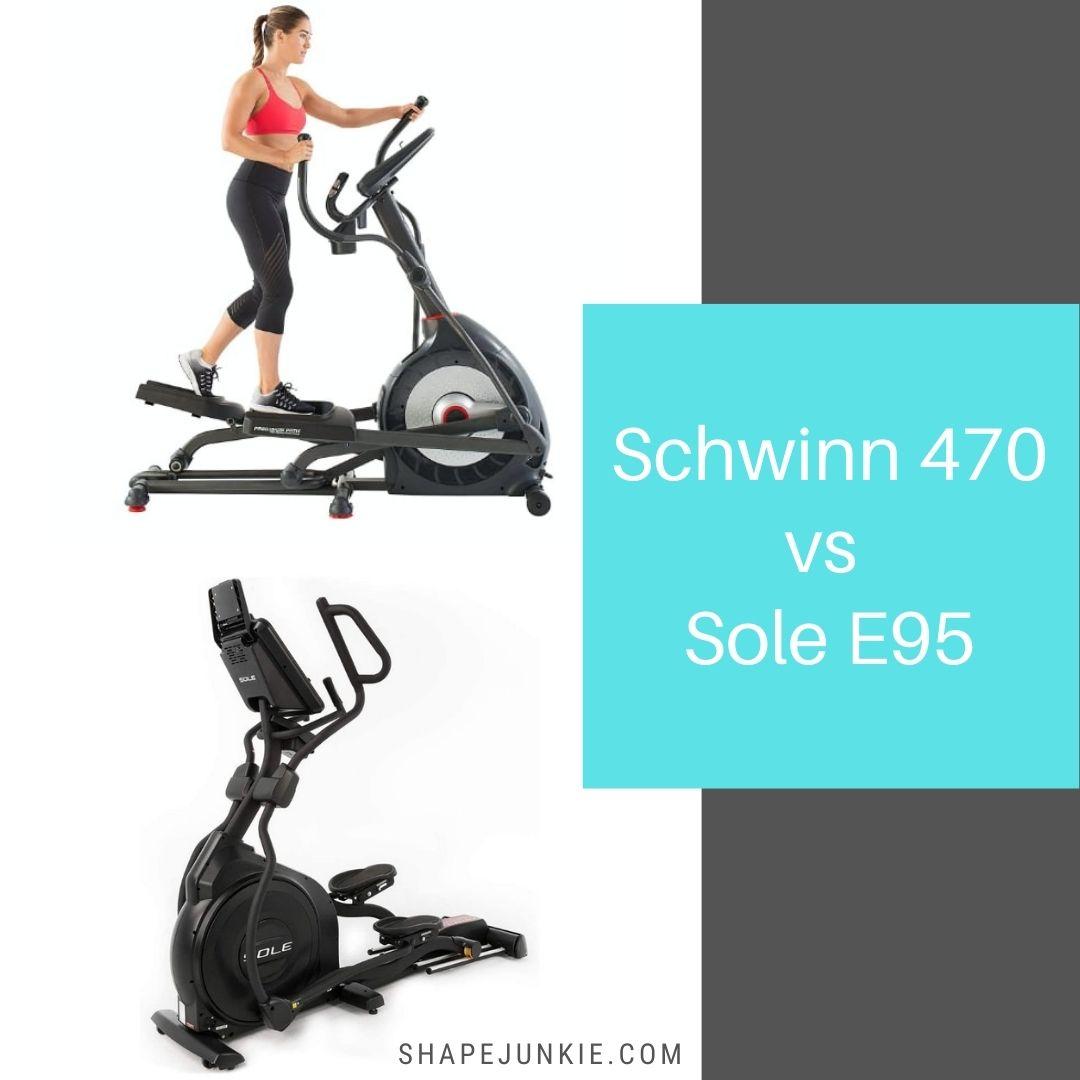 Schwinn 470 vs Sole E95 elliptical trainers comparison